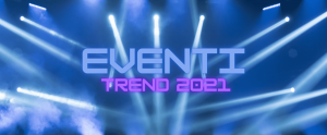 trend eventi 2021